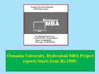 Osmania University, Hyderabad MBA Project reports Starts from Rs.1500/-