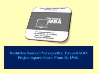 Rashtriya Sanskrit Vidyapeetha, Tirupati MBA Project reports Starts From Rs.1500/-