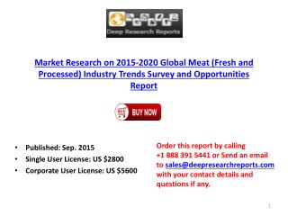 Global Meat (Fresh and Processed) Industry Size Statistics Analysis and 2020 Forecast Report