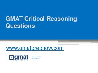GMAT Critical Reasoning Questions - www.gmatprepnow.com