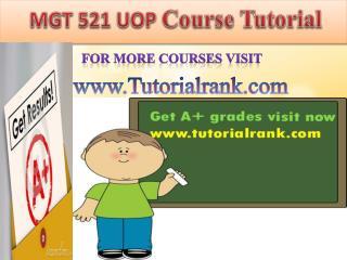 MGT 521 UOP course tutorial/tutoriarank