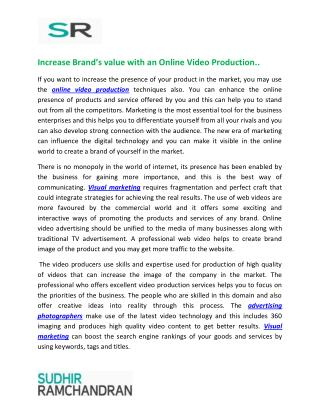 Increase Brand's value with an Online Video Production
