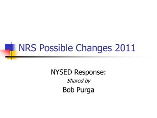 NRS Possible Changes 2011