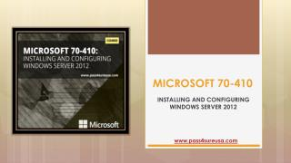 Microsoft 70-410 Updated Questions And Answers