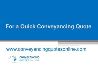 Fast Online Conveyancing Quotes - www.conveyancingquotesonline.com
