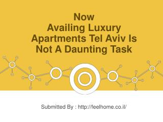 Now Availing Luxury Apartments Tel Aviv Is Not A Daunting Task