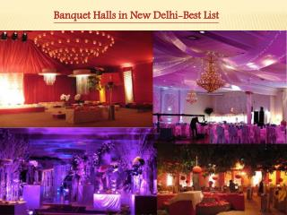Banquet Halls in New Delhi-Best List