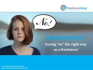 "Saying ""no"" the right way as a freelancer"
