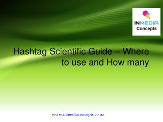 Hashtag Scientific Guide – Where to use and How many