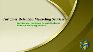 Customer Retention Marketing Services in Chennai, Bangalore, Hyderabad, Delhi, India