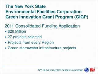 The New York State  Environmental Facilities Corporation Green Innovation Grant Program GIGP