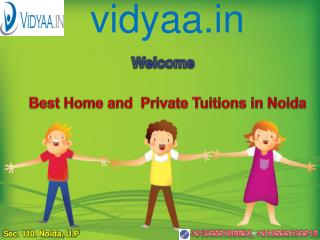 Platform for home and private tuitions in noida