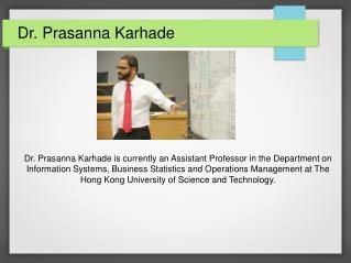 Dr. Prasanna Karhade