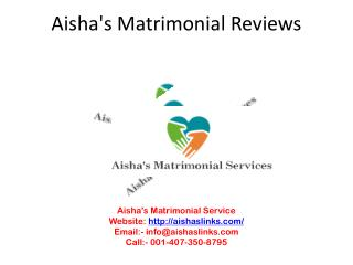 Aishas matrimonial reviews