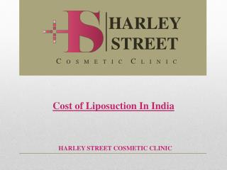 Cost Of Liposuction In India
