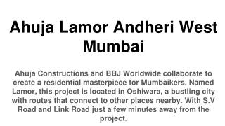 Ahuja Lamor in Andheri West Mumbai, ahuja lamor, flats in andheri west