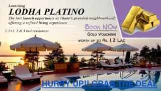 Lodha Platino, Lodha Splendora Thane, Property in Thane, Lodha Platino Mumbai