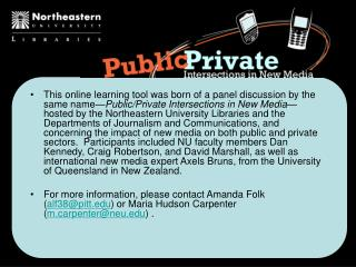 This online learning tool was born of a panel discussion by the same name Public