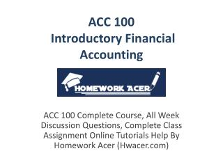 ACC 100 Introductory Financial Accounting