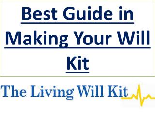 Best Guide in Making Your Will Kit
