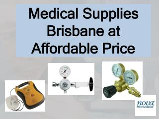 Medical Supplies Brisbane at Affordable Price