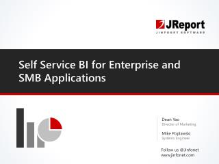 Self Service BI for Enterprise and SMB Applications