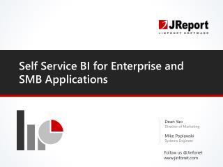Self Service BI for Enterprise and SMB Applications