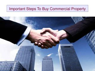 Important Steps To Buy Commercial Property
