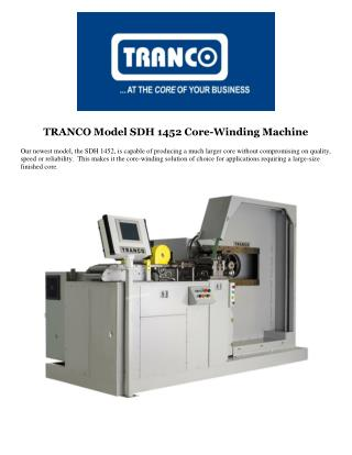 TRANCO Model SDH 1452 Core-Winding Machine