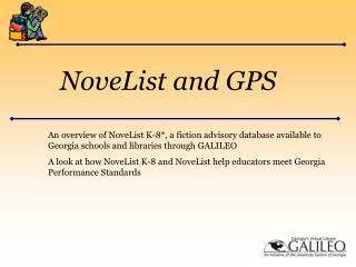 NoveList and GPS