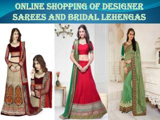 Online shopping of designer sarees and bridal lehengas