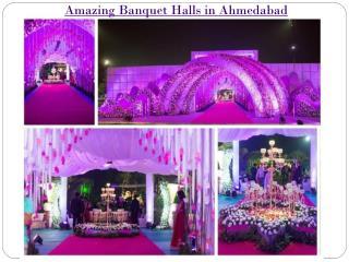 Amazing Banquet Halls in Ahmedabad