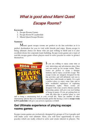What is good about Miami Quest Escape Rooms?