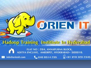 Orien IT - The Best  Hadoop training institute in Hyderabad