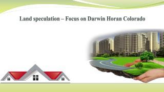 Land speculation – Focus on Darwin Horan Colorado