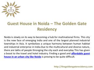 Guest House in Noida – The Golden Gate Residency