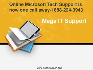 Microsoft online tech support at toll free 1-888-224-3943