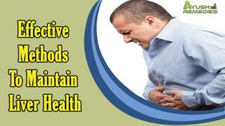 Effective Methods To Maintain Liver Health