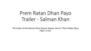 Prem Ratan Dhan Payo Trailer - Salman Khan