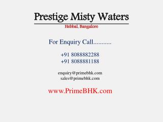 Prestige Misty Waters, Hebbal, Bangalore