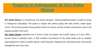 AVJ Amba Homes Property  In Indirapuram