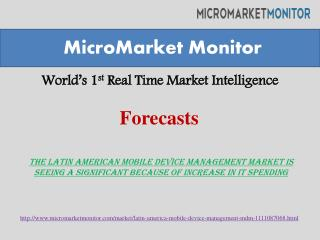Latin American mobile device management (MDM) market is expected to grow $241.7 million in 2019 at an estimated of CAGR