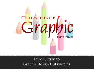 Introduction to Graphic Design Outsourcing