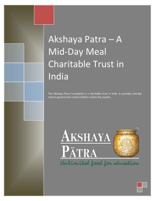 Akshaya Patra - A Mid-day Meal Charitable Trust in India