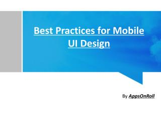 Best Practices for Mobile UI Design