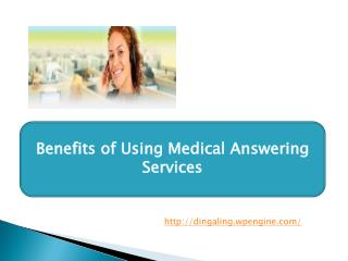 Benefits of Using Medical Answering Services