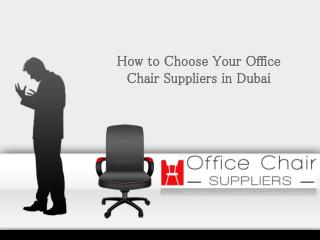 How to Select Your Office Chair Suppliers in Dubai