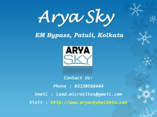 Call @03330566444- Arya $ky - EM Bypass, Kolkata- Price, Review, Floor Plan, Specification, User Opinion
