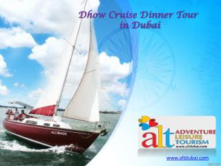 Dhow cruise dinner tour in dubai