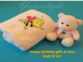 Unique birthday gifts at Your Style FZ LLC